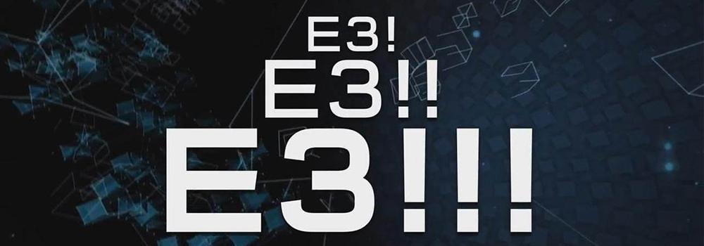 定好你的闹铃 E3展一个精彩都不错过