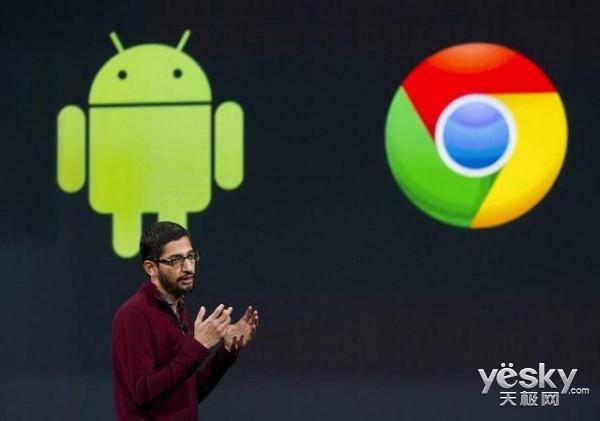 谷歌欲将Chrome融入Android 2017年推合并版