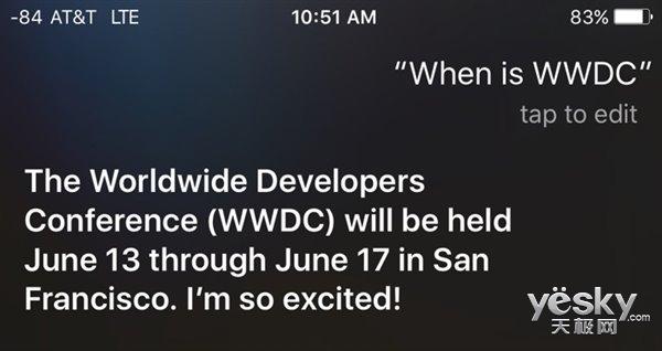 Siri自爆苹果WWDC 2016时间:6月13日~17日