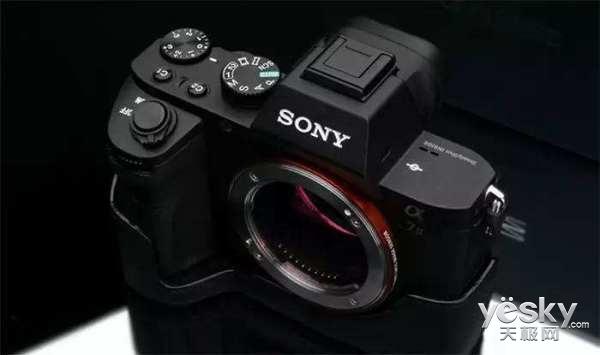 P&E 2017:索尼新一代无反相机A7或发布!