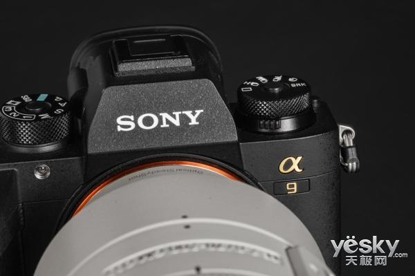 开启无反新时代 索尼全画幅微单A9全面评测