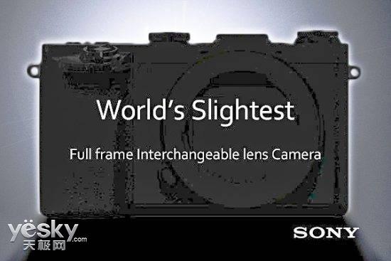 传索尼将推出全球最薄全画幅可换镜头无反A5