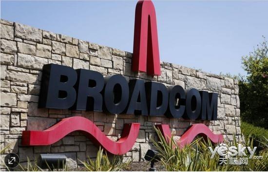 外媒:博通将斥资190亿美元收购软件公司CA